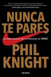 Nunca te pares, Phil Knight