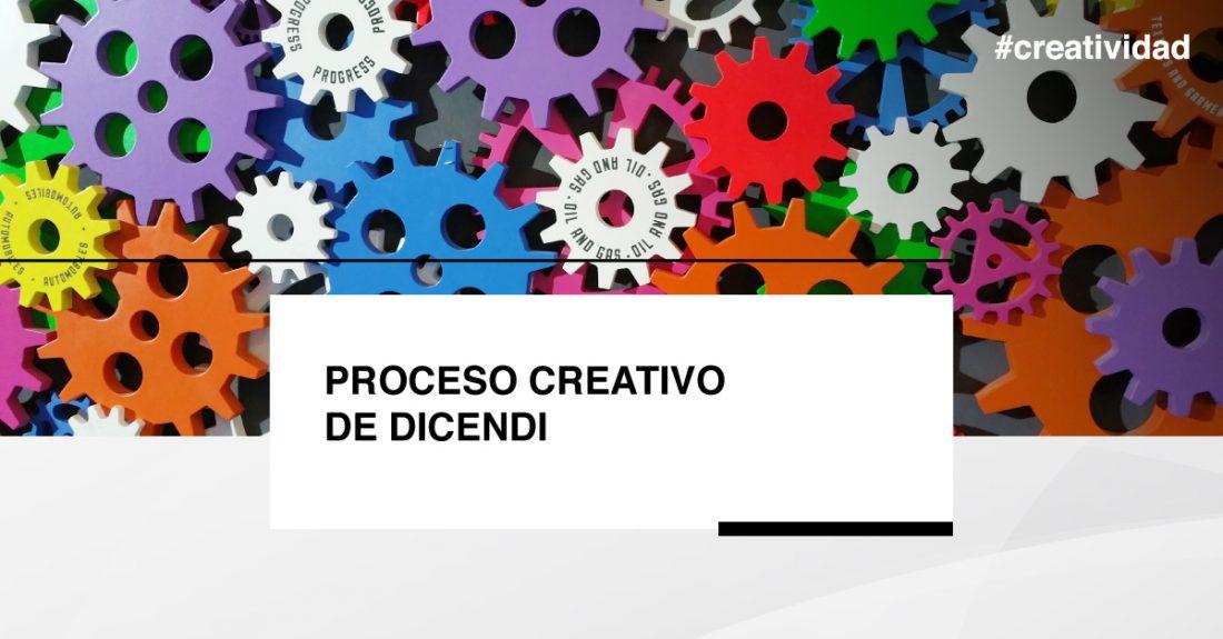 El proceso creativo de Dicendi