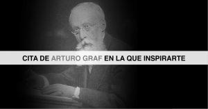 Cita de Arturo Graf